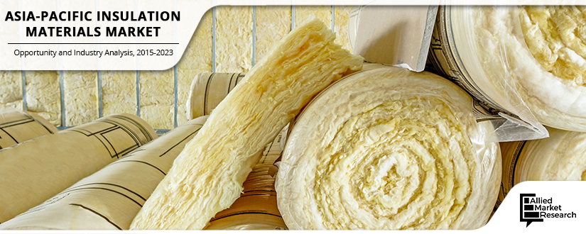 Asia-Pacific Insulation Materials Market