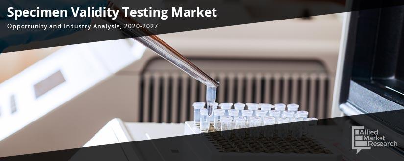 Specimen Validity Testing Market